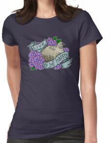 Live and Be Happy (button quail) Womens Fitted T-Shirt