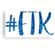 #FTK Canvas Print