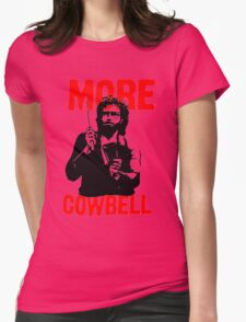 More Cowbell T-Shirt Womens Fitted T-Shirt