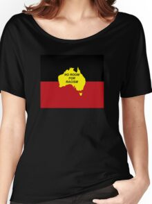 No Room for Racism - Aboriginal Flag (zoomed out) Women's Relaxed Fit T-Shirt