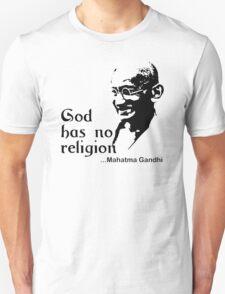 "Gandhi ""God Has No Religion"" T-Shirt Unisex T-Shirt"