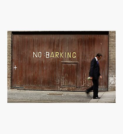 No Barking Photographic Print