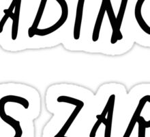 If You'Re Reading This Zarry Will Rise Sticker