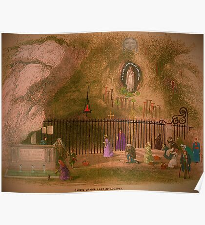 The Grotto of our Lady of Lourdes. 1800s. Poster