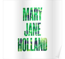 Mary Jane Holland Poster