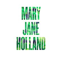 Mary Jane Holland Photographic Print