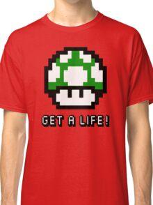 Mario Mushroom Get A Life Classic T-Shirt