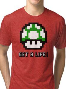 Mario Mushroom Get A Life Tri-blend T-Shirt