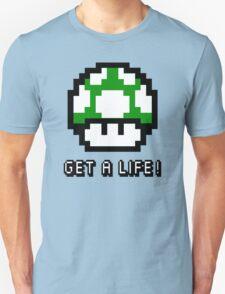 Mario Mushroom Get A Life Unisex T-Shirt
