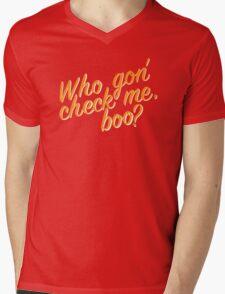 Who gon' check me boo? Mens V-Neck T-Shirt