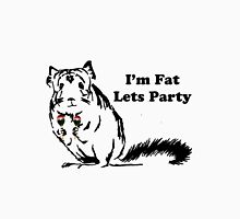 Chinchilla like to Party becuase theyre fat T-Shirt