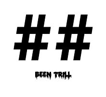 Been Trill by AkioOfficial