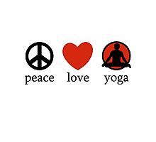 Peace Love Yoga T-Shirt Photographic Print