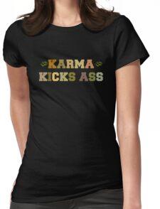 Karma Kicks Ass Womens Fitted T-Shirt