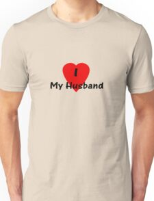 I Love My Husband T-shirt Top Unisex T-Shirt