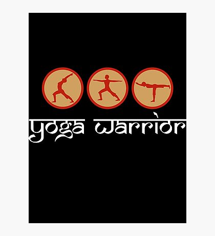 Yoga Warrior - Yoga T-Shirt Photographic Print