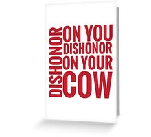 DISHONOR! Greeting Card