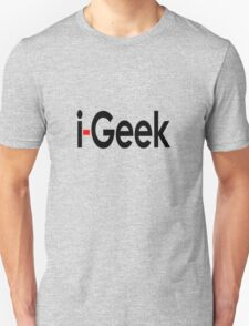 i-Geek Cool Shirt Top Design T T-Shirt