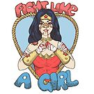 Fight Like A Woman by Seignemartin