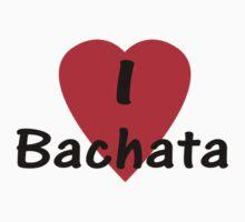 I Love Bachata - Dance T-Shirt Kids Tee