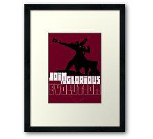 [V2] - Join the glorious evolution! Framed Print