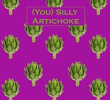 (You) Silly Artichoke by GiovePluvioSCO