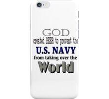 God, Beer & the U. S. Navy iPhone Case/Skin