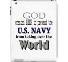 God, Beer & the U. S. Navy iPad Case/Skin