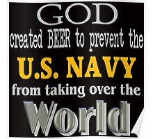 God, Beer & the U. S. Navy for Dark Backgrounds Poster