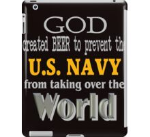 God, Beer & the U. S. Navy for Dark Backgrounds iPad Case/Skin