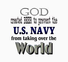 God, Beer & the U. S. Navy Unisex T-Shirt