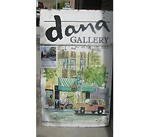 'dana Gallery' Sign. Photographic Print