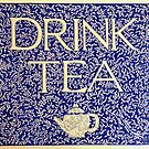 Drink Tea (Vintage version) by Donna Huntriss