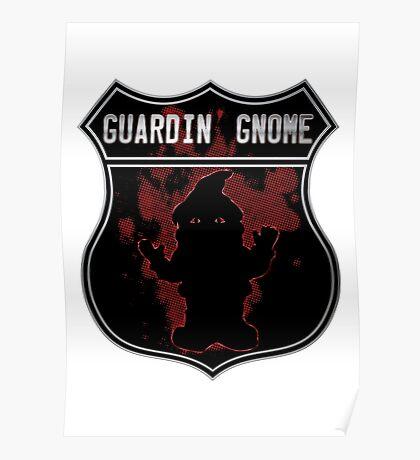 Guardin gnome Poster