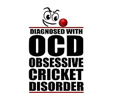 Funny OCD Obsessive Cricket Disorder Photographic Print