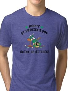 St. Patrick's Day Drink Up Bitches Tri-blend T-Shirt