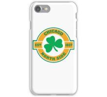 Chicago Northside Irish iPhone Case/Skin