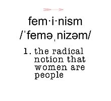 The Definition of Feminism Photographic Print