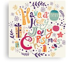 Have A Holy Jolly Christmas Text Design Canvas Print