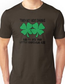 """Funny Irish """"Touch My Lucky Charms and I'll Kick Your Little Leprechaun Ass"""" Unisex T-Shirt"""