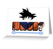 What would Goku do? Greeting Card