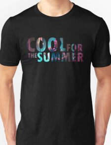 We're cool for the summer T-Shirt
