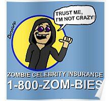 Zombie Celebrity Insurance Poster