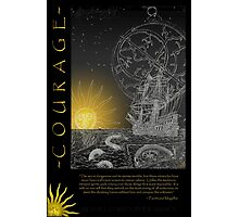 courage (unipanel) Photographic Print