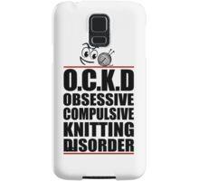 OCD Obsessive Compulsive Knitting Disorder Samsung Galaxy Case/Skin