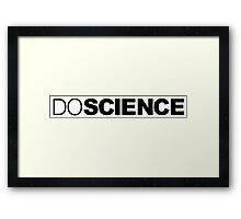 Do Science Framed Print