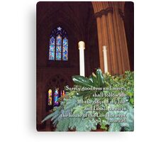 The house of the Lord for ever Canvas Print