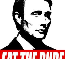 EAT THE RUDE - Hannibal by tirmedesign