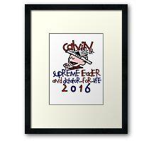 Calvin for Supreme Leader 2016 Framed Print