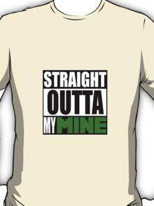 Minecraft - Straight Outta My Mine T-Shirt